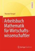 Arbeitsbuch Mathematik für Wirtschaftswissenschaftler (eBook, PDF)