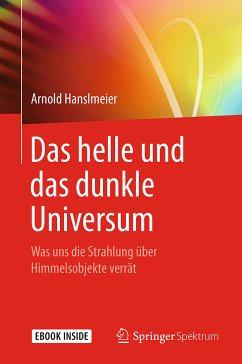 Das helle und das dunkle Universum (eBook, PDF) - Hanslmeier, Arnold