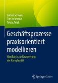 Geschäftsprozesse praxisorientiert modellieren (eBook, PDF)