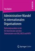 Administrativer Wandel in internationalen Organisationen (eBook, PDF)