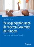 Bewegungsstörungen der oberen Extremität bei Kindern (eBook, PDF)