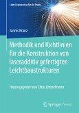 Methodik und Richtlinien für die Konstruktion von laseradditiv gefertigten Leichtbaustrukturen (eBook, PDF)
