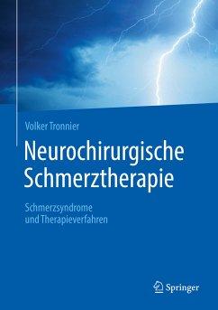 Neurochirurgische Schmerztherapie (eBook, PDF) - Tronnier, Volker