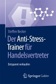 Der Anti-Stress-Trainer für Handelsvertreter (eBook, PDF)