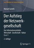 Der Aufstieg der Netzwerkgesellschaft (eBook, PDF)
