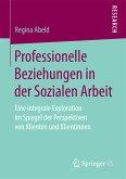 Professionelle Beziehungen in der Sozialen Arbeit (eBook, PDF)
