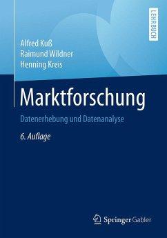 Marktforschung (eBook, PDF) - Kuß, Alfred; Wildner, Raimund; Kreis, Henning