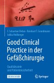 Good Clinical Practice in der Gefäßchirurgie (eBook, PDF)