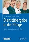 Dienstübergabe in der Pflege (eBook, PDF)