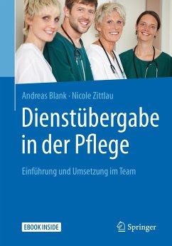 Dienstübergabe in der Pflege (eBook, PDF) - Blank, Andreas; Zittlau, Nicole