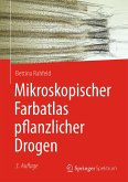 Mikroskopischer Farbatlas pflanzlicher Drogen (eBook, PDF)