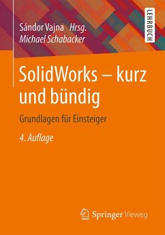 SolidWorks - kurz und bündig (eBook, PDF) - Schabacker, Michael