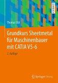 Grundkurs Sheetmetal für Maschinenbauer mit CATIA V5-6 (eBook, PDF)