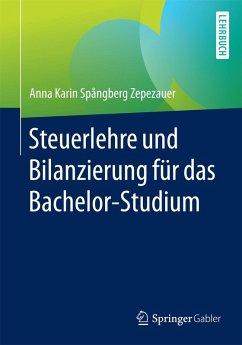 Steuerlehre und Bilanzierung für das Bachelor-Studium (eBook, PDF) - Spångberg Zepezauer, Anna Karin