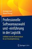Professionelle Softwareauswahl und -einführung in der Logistik (eBook, PDF)