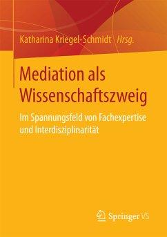 Mediation als Wissenschaftszweig (eBook, PDF)