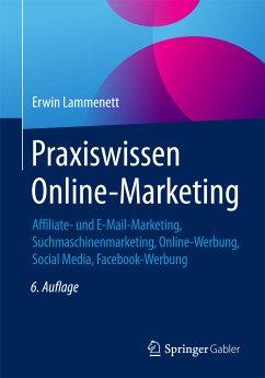 Praxiswissen Online-Marketing (eBook, PDF) - Lammenett, Erwin
