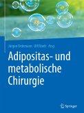 Adipositas- und metabolische Chirurgie (eBook, PDF)