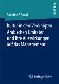 Kultur in den Vereinigten Arabischen Emiraten und ihre Auswirkungen auf das Management (eBook, PDF)