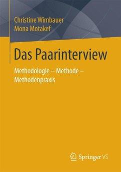 Das Paarinterview (eBook, PDF) - Wimbauer, Christine; Motakef, Mona