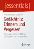 Gedächtnis: Erinnern und Vergessen (eBook, PDF)
