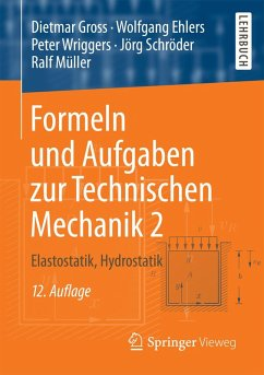 Formeln und Aufgaben zur Technischen Mechanik 2 (eBook, PDF) - Gross, Dietmar; Ehlers, Wolfgang; Wriggers, Peter; Schröder, Jörg; Müller, Ralf
