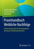 Praxishandbuch Weibliche Nachfolge (eBook, PDF)