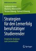 Strategien für den Lernerfolg berufstätiger Studierender (eBook, PDF)