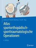 Atlas sportorthopädisch-sporttraumatologische Operationen (eBook, PDF)