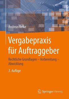 Vergabepraxis für Auftraggeber (eBook, PDF) - Belke, Andreas