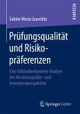 Prüfungsqualität und Risikopräferenzen (eBook, PDF)