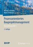 Prozessorientiertes Bauprojektmanagement (eBook, PDF)