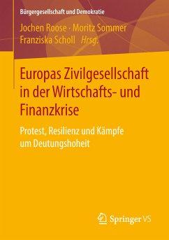 Europas Zivilgesellschaft in der Wirtschafts- und Finanzkrise (eBook, PDF)