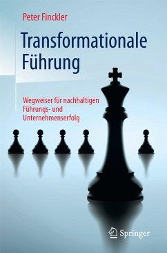 Transformationale Führung (eBook, PDF) - Finckler, Peter