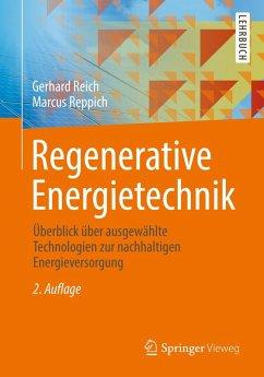 Regenerative Energietechnik (eBook, PDF) - Reppich, Marcus; Reich, Gerhard