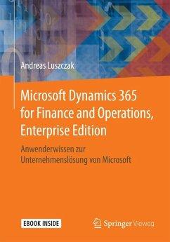 Microsoft Dynamics 365 for Finance and Operations, Enterprise Edition (eBook, PDF) - Luszczak, Andreas