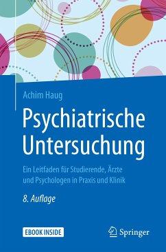 Psychiatrische Untersuchung (eBook, PDF) - Haug, Achim