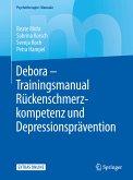 Debora - Trainingsmanual Rückenschmerzkompetenz und Depressionsprävention (eBook, PDF)