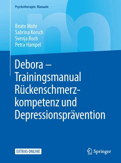 Debora - Trainingsmanual Rückenschmerzkompetenz und Depressionsprävention (eBook, PDF) - Mohr, Beate; Hampel, Petra; Korsch, Sabrina; Roch, Svenja