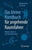 Das kleine Handbuch für angehende Raumfahrer (eBook, PDF)