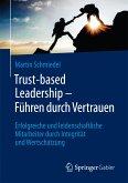 Trust-based Leadership – Führen durch Vertrauen (eBook, PDF)