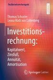 Investitionsrechnung: Kapitalwert, Zinsfuß, Annuität, Amortisation (eBook, PDF)
