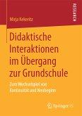 Didaktische Interaktionen im Übergang zur Grundschule (eBook, PDF)
