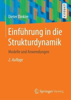 Einführung in die Strukturdynamik (eBook, PDF) - Dinkler, Dieter