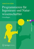 Programmieren für Ingenieure und Naturwissenschaftler (eBook, PDF)