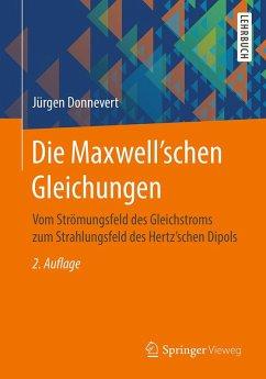 Die Maxwell'schen Gleichungen (eBook, PDF) - Donnevert, Jürgen