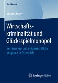 Wirtschaftskriminalität und Glücksspielmonopol (eBook, PDF)