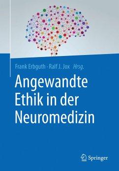 Angewandte Ethik in der Neuromedizin (eBook, PDF)