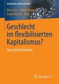 Geschlecht im flexibilisierten Kapitalismus? (eBook, PDF)