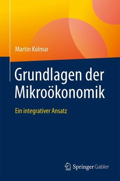 Grundlagen der Mikroökonomik (eBook, PDF) - Kolmar, Martin
